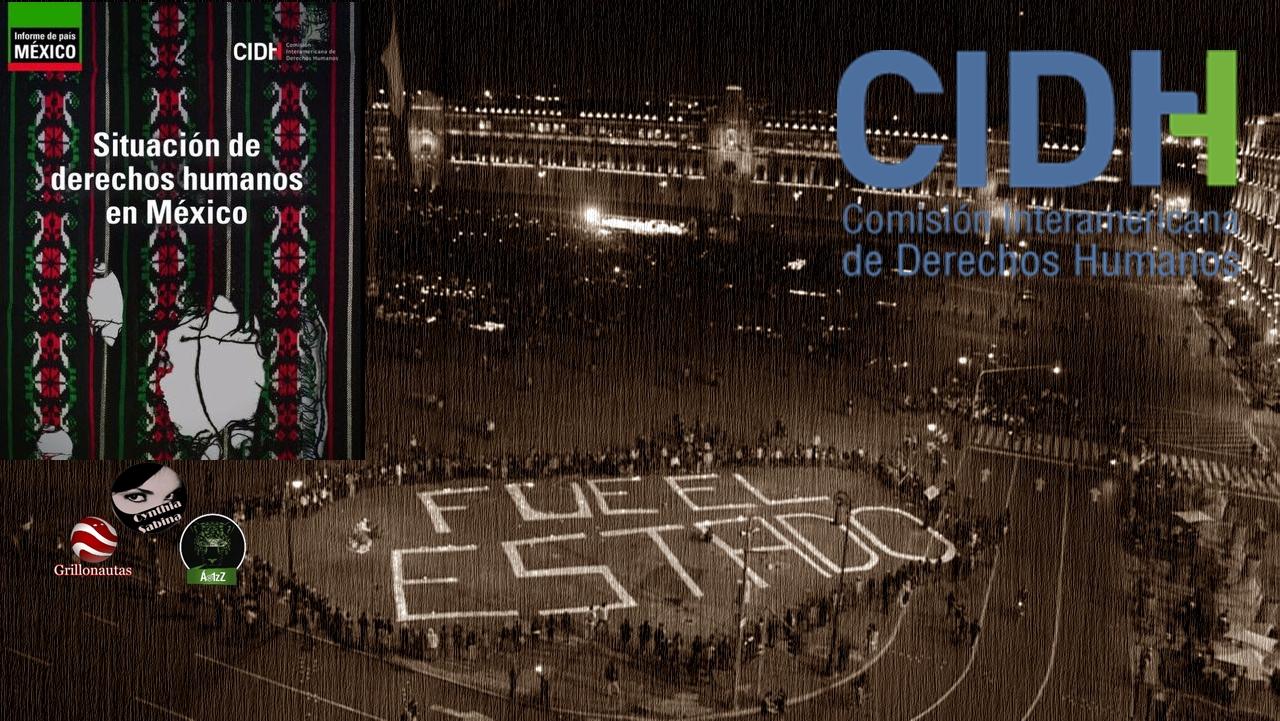 El ataque al GIEI por el Informe de la CIDH sobre México.