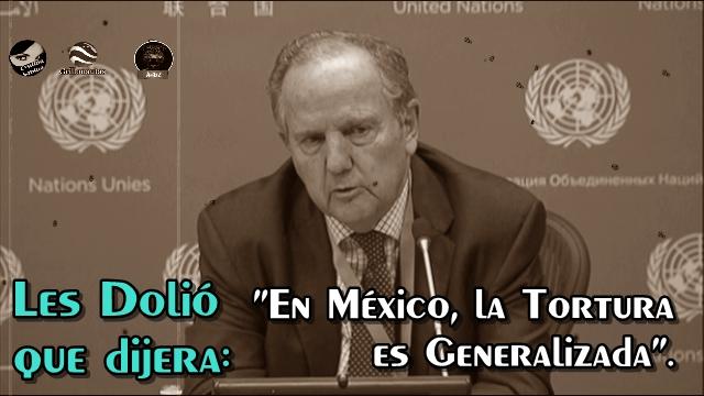 En venganza, el gobierno niega a Juan Méndez de la ONU regresar a México.
