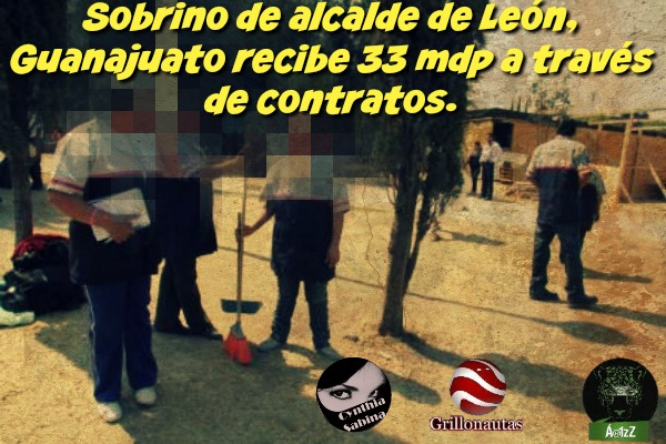 Sobrino de alcalde de León, Guanajuato recibe 33 mdp a través de contratos.