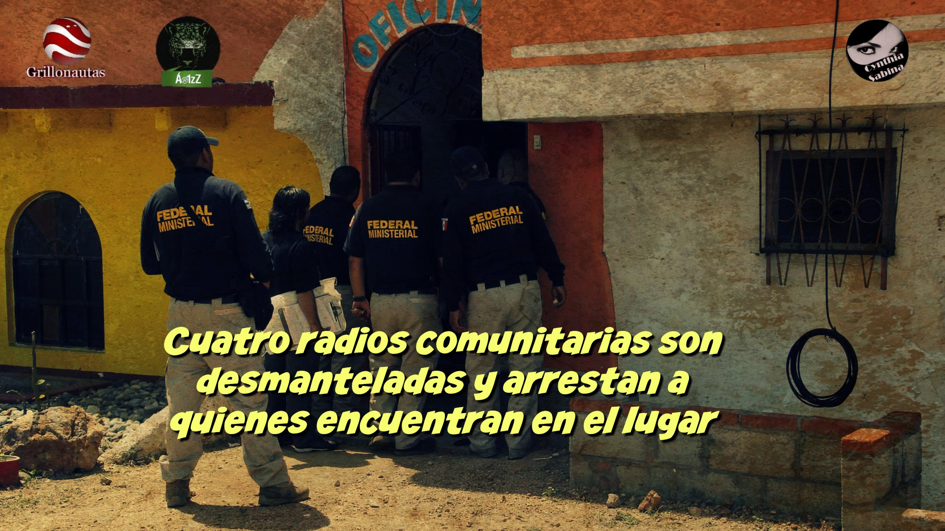 Cuatro radios comunitarias son desmanteladas y arrestan a quienes encuentran en el lugar