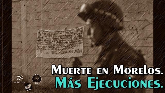 Cuatro ejecutados en Morelos, en menos de 48 horas.