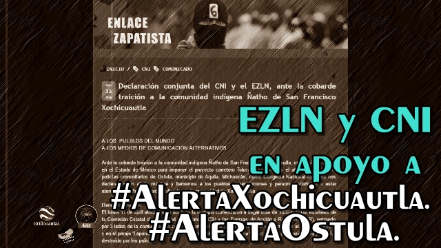 Comunicado del EZLN y CNI sobre Xochicuautla y Ostula.