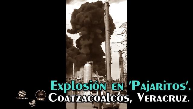 Explosión en el Complejo de 'Pajaritos', Coatazcoalcos, Ver.