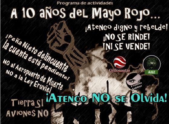 A diez años de #Atenco. FPDT convocan a manifestación del Ángel al Zócalo.