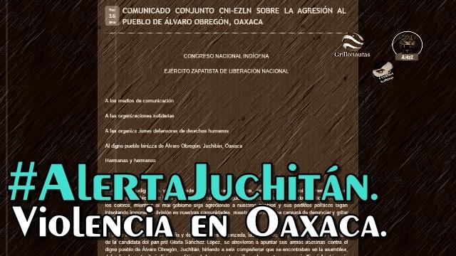 Otra vez los proyectos de muerte son la causa. Comunicado EZLN/CNI sobre Juchitán, Oax.