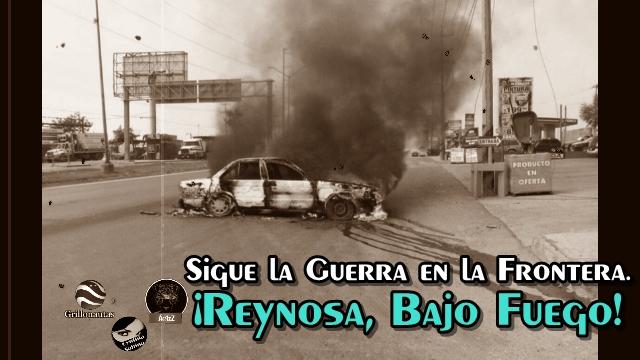 Tamaulipas sigue siendo zona de guerra. #AlertaReynosa. #AlertaTamaulipas.