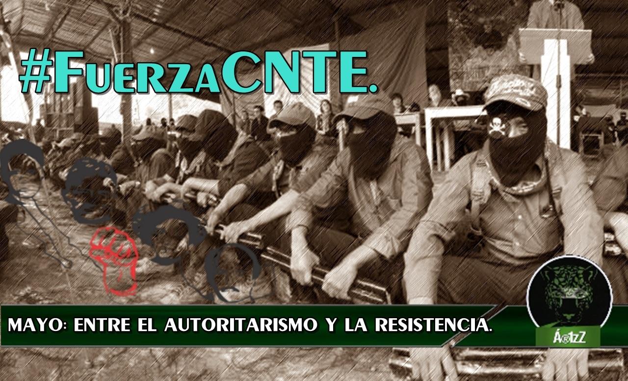 La lucha incansable de la #CNTE.