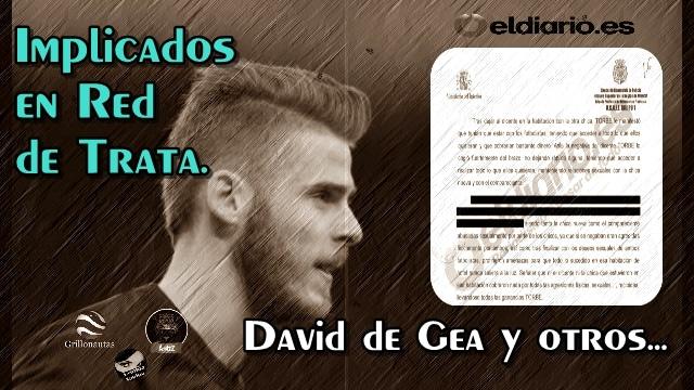 Futbolistas españoles, como David de Gea, implicados en red de trata y prostitución.