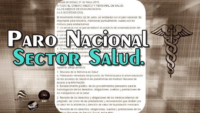 Médicos llaman a Paro Nacional por intento de privatización del Sector Salud.