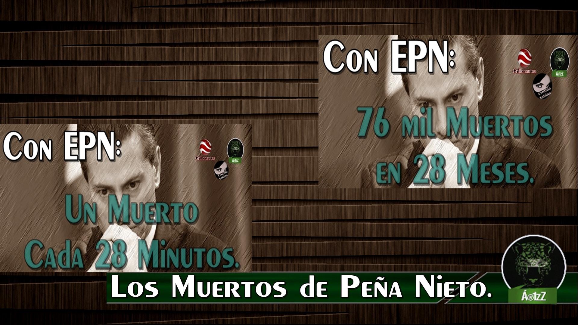 Los muertos de Peña Nieto.