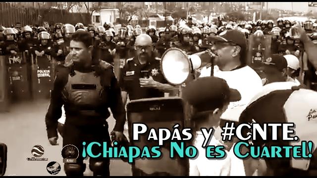 Padres de familia reprochan a la PF por golpear a los maestros en Chiapas.
