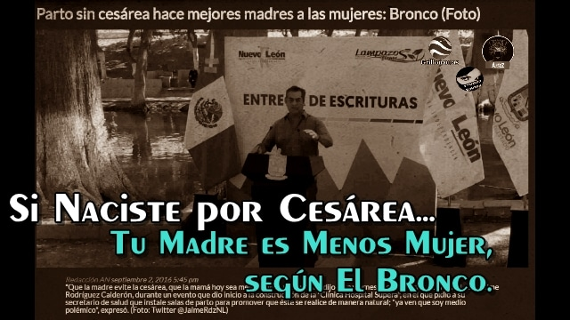 Es 'más mujer' la que tiene a sus hijos por cesárea: Jaime Rodríguez 'El Pony'.