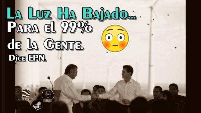 99 de cada 100 mexicanos han visto como su recibo de luz ha bajado, dice EPN.