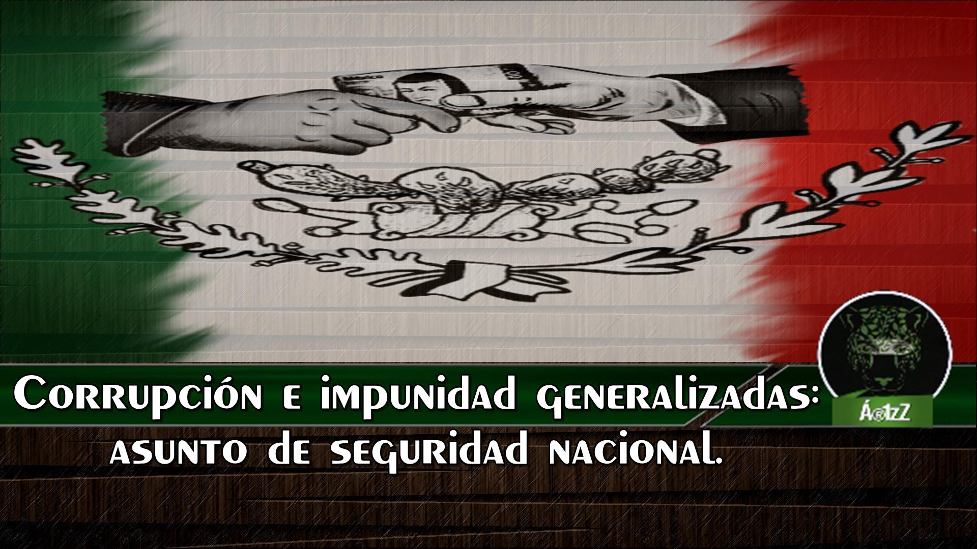 Corrupción e Impunidad.