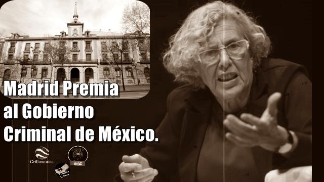 Manuela Carmena cede un palacio en Madrid al Gobierno criminal de México.