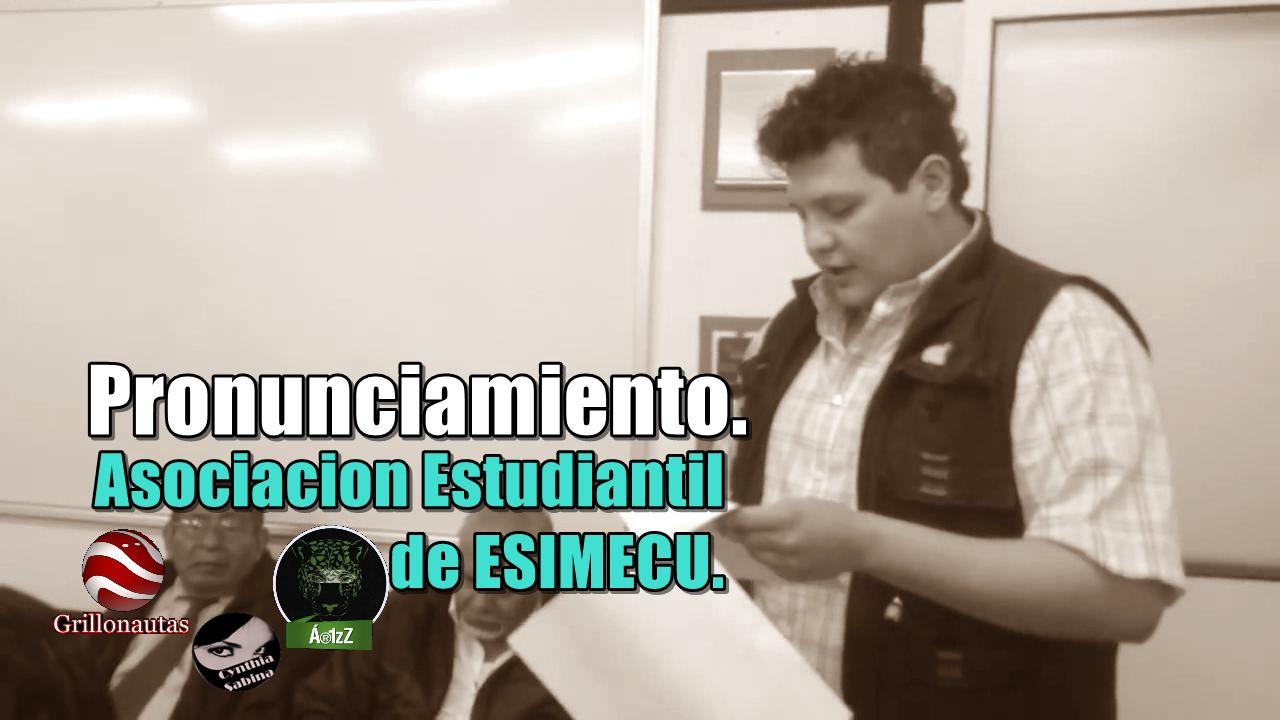 Pronunciamiento de la Asociación Estudiantil de ESIMECU.