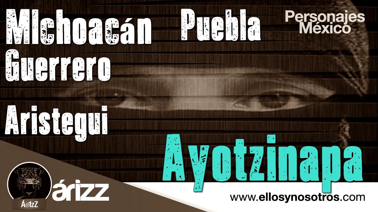 #Ayotzinapa. Violencia en Guerrero y Michoacán. Aristegui. Saqueo brutal en Puebla.