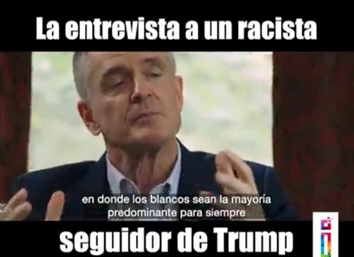 Entrevista a un racista seguidor de Trump