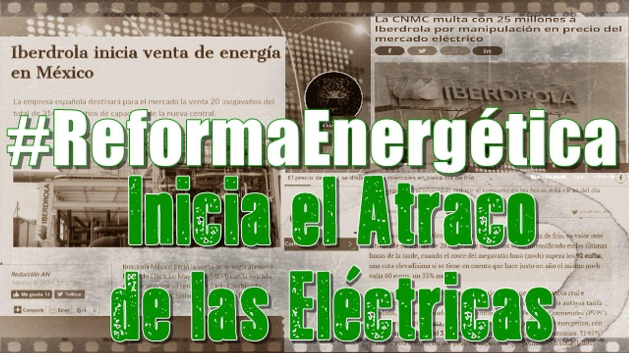 ¡Agárrense! Iberdrola empieza a vender electricidad en México
