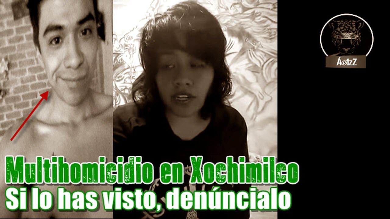 Identifican al multihomicida de una familia en Xochimilco.