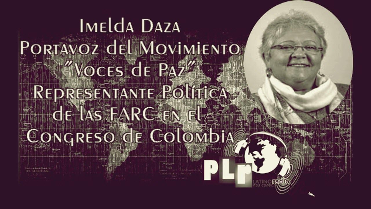La Paz en Colombia necesita apoyo de todos. Entrevista con Imelda Daza: PLR
