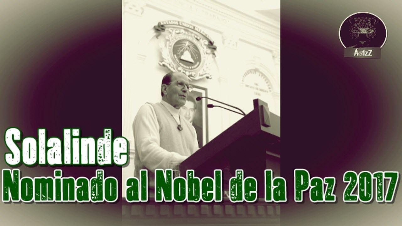 Alejandro Solalinde es nominado al Premio Nobel de la Paz 2017