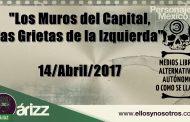 """Transmisión en VIVO. """"Los Muros del Capital, las Grietas de la Izquierda"""" Segunda jornada"""