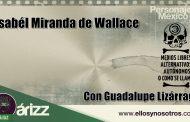 Isabel Miranda de Wallace va contra periodistas. Con Guadalupe Lizárraga.