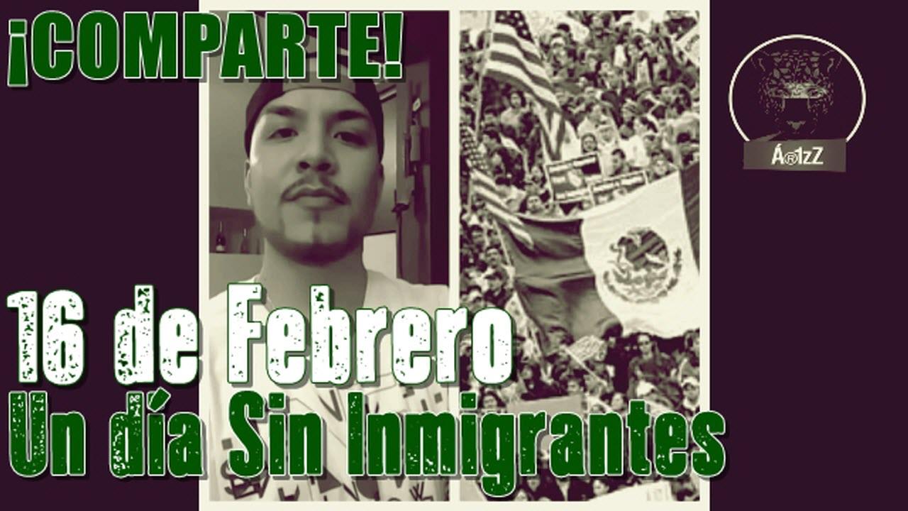 ¡COMPARTE, COMPARTE! Un día sin inmigrantes #16F CONVOCATORIA NACIONAL.