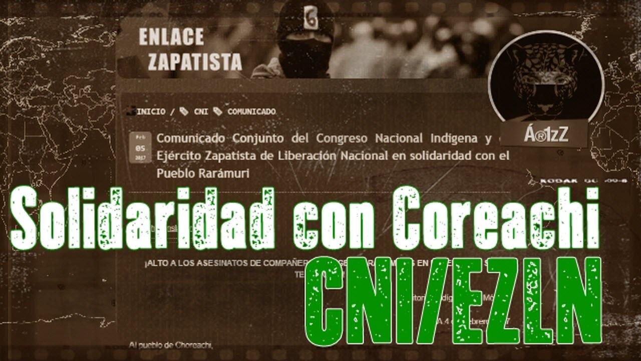 Comunicado del CNI/EZLN por el asesinato de los dos rarámuris de Coreachi