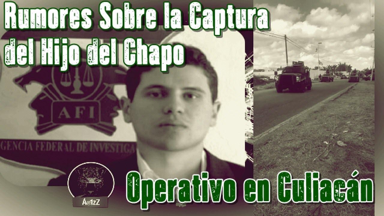 Detienen a 'El Chimal' y se esparce el rumor de la captura de un hijo del Chapo.