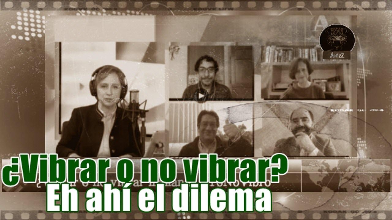 Vibrar o no vibrar; eh ahí el dilema. #YoNoVibro.