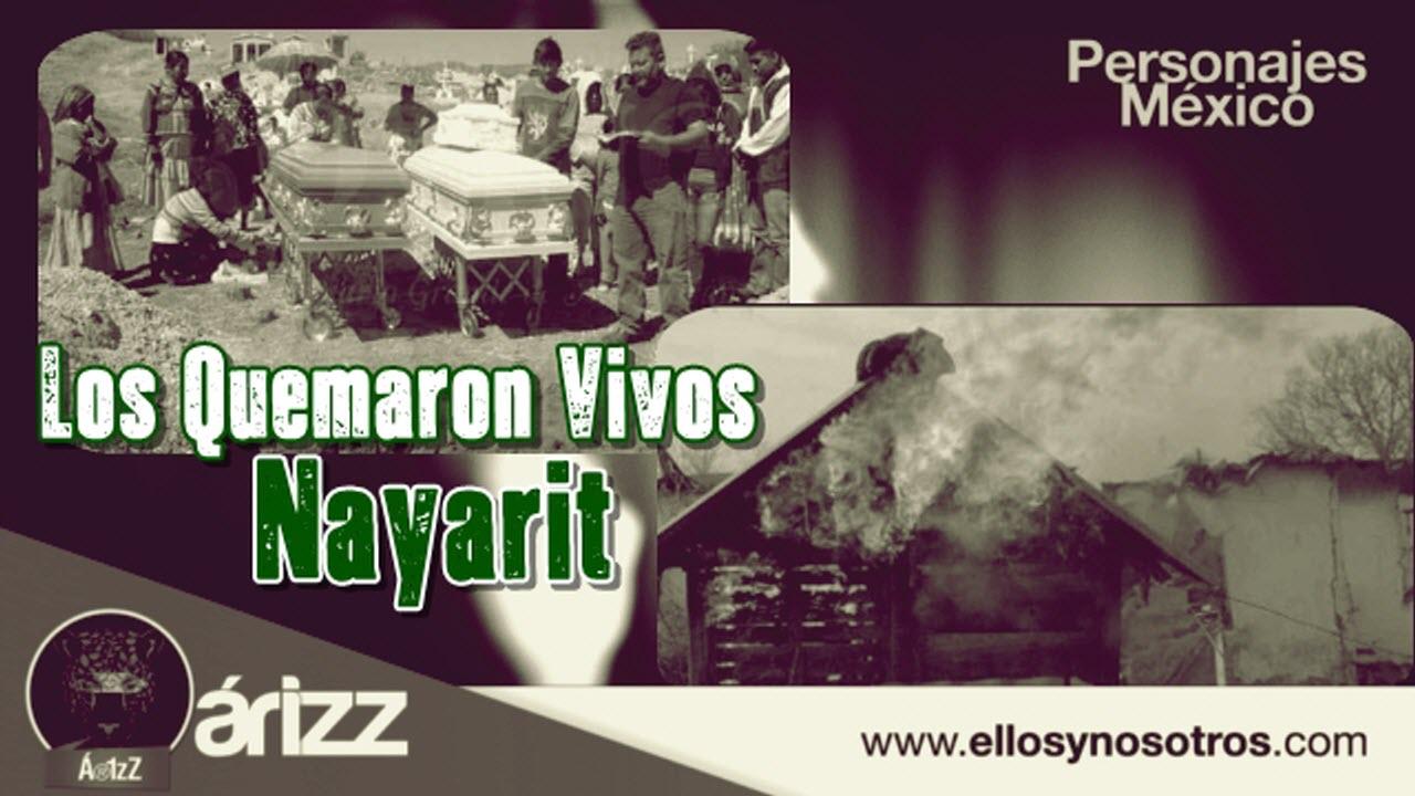 Torturan y queman viva a una familia en Nayarit