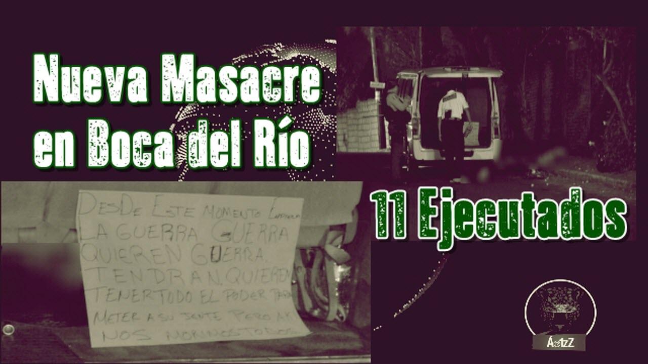 Masacre en Boca del Río, Ver. Ejecutan a 11 personas, entre ellos 2 mujeres.