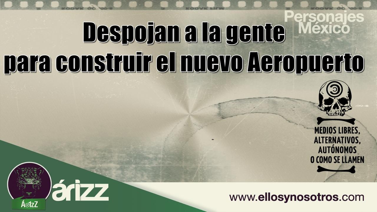 Despojo de casas en Chimalhuacán. Sobre la casa de Omar construirán el aeropuerto