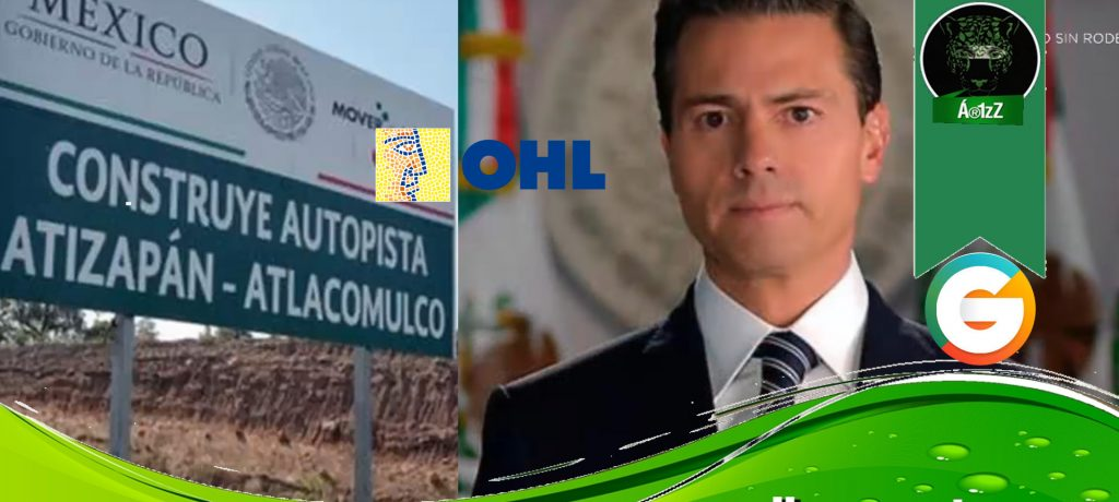 Denuncian a Peña Nieto por OHL