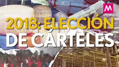 2018: una elección de cárteles